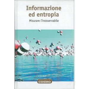 """Informazione ed entropia """" Misurare l'inosservabile"""""""