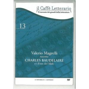 DVD il caffè letterario vol. 13 Valerio Magrelli racconta Baudelaire