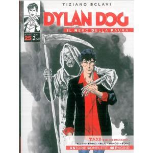 Dylan Dog # Il Nero della paura voil. 25 di Tiziano Sclavi - Taxi! e altri racconti