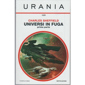 Universi in fuga - Prima parte di Chares Sheffield (collezione Urania n. 1639)