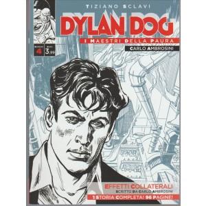 Dylan Dog - I Maestri della paura vol. 4 di Tiziano Sclavi Effetti collaterali