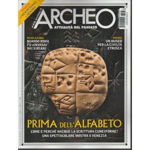 """Archeo - mensile n. 384 Febbraio 2017 """" Prima dell'Alfabeto"""""""