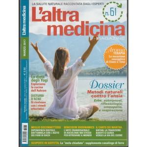 L'altra Medicina Magazine - mensile n. 61 Marzo 2017