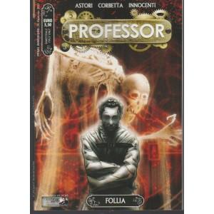 "The Professor - bimestrale n. 3 Febbraio 2017 ""Follia"""