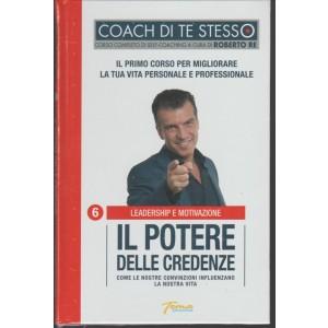 Coach di te Stesso - corso di Self-Coaching di Roberto Re vol. 6