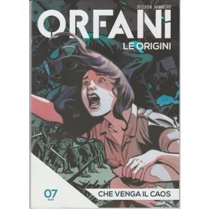 """Orfani le Origini - n. 07 """"Che Venga il Caos"""" by La Gazzetta dello Sport"""