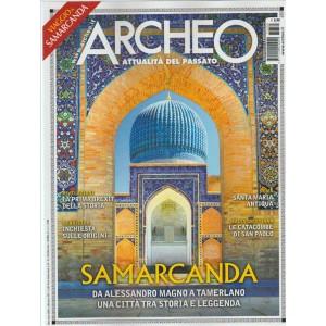 "Archeo - mensile n. 385 Marzo 2017 ""Samarcanda"""