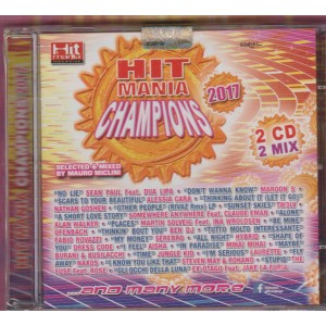 Doppio CD Hit Mania Champions 2017 select & mixed by Mauro Miclini