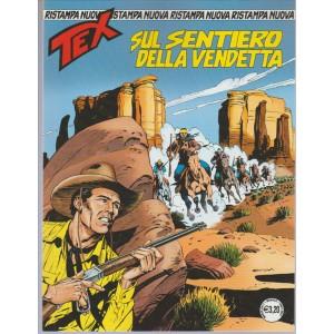 Tex Nuova Ristampa n. 419 - Sul Sentiero della Vendetta