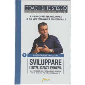 Coach di Te Stesso - vol. 7 Sviluppare l'intelligenza emotiva