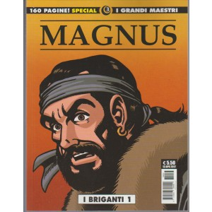 I Grandi Maestri Special - I Briganti di Magnus vol. 1 - editoriale Cosmo