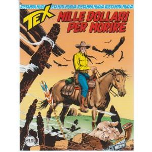 Tex Nuova Ristampa n. 420 - Mille Dollari per Morire
