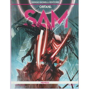 "Orfani: SAM n. 01 - ""Nemesi"" by Bonelli editore"