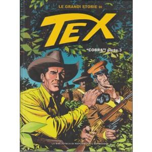 LE GRANDI STORIE DI TEX. COBRA! PARTE 3.  N. 34.