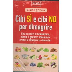 Cibi Si' e Cibi No per dimagrire - guida pratica by RIZA