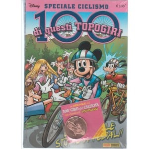 Disney speciale ciclismo - 100 di questi TOPOGIRI + medaglia 100° Giro del Calisota