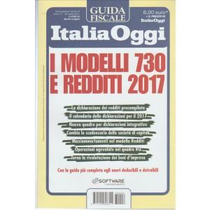 I modelli 730 e Redditi 2017 - guida fiscale by Italia Oggi ( 29 Aprile 2017 )