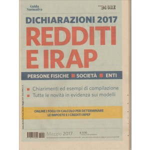 Dichiarazioni 2017-REDDITI e IRAP persone fisiche, società, enti by il Sole 24 Ore