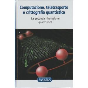 Computazione, teletrasporto e crittografia quantistica - Maria C. Boscà