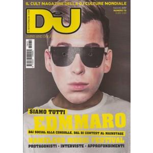 Dj Mag.Italia - mensile n. 70 Maggio 2017 - Siamo Tutti Edmmaro