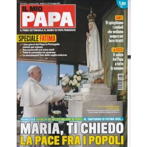 Il Mio Papa - settimanale n. 21 - 17 Maggio 2017