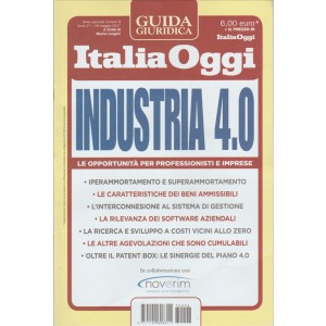 Industria 4.0 - Guida giuridica Italia Oggi n. 8 - 9 Gennaio 2017