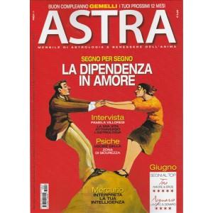 "Astra - mensile n. 6 Giugno 2017 ""La dipendenza in amore"""