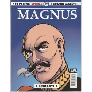 "Editoriale Cosmo - I Grandi Maestri Special - MAGNUS ""I briganti 2"""