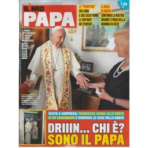 Il mio Papa - settimanale n. 22 - 24 Maggio 2017