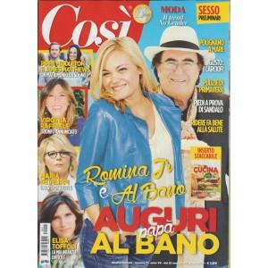 """Così - settimanale n. 11 - 25 Maggio 2017 """"Romina Jr & Albano"""""""