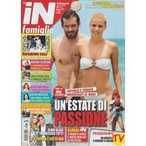 """In Famiglia - settimanale n. 21 -  Giugno 2017 """"Michelle e Tomaso"""""""