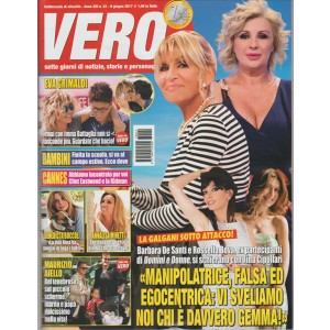 """Vero - settimanale n. 22 - 8 Giugno 2017 """"la Galgani sotto attacco"""""""