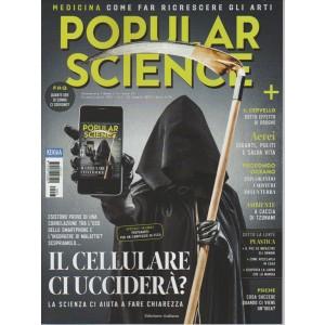 """Popular Science - bimestrale n. 3 Giugno 2017 """"il cellulare ci ucciderà?"""""""
