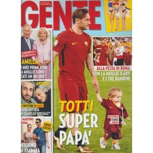 """Gente - settimanale n. 23 - 13 Giugno 2017 """"Totti super Papà"""""""