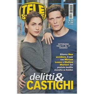"""Telesette  - settimanale pocket n. 24 - 6 Giugno 2017 """"Delitti & Castighi"""