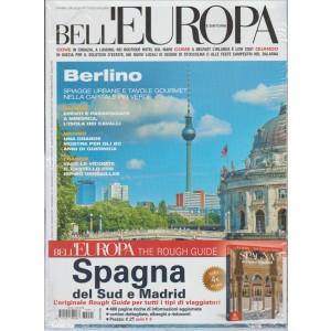 Bell'Europa - mensile n. 290 Giugno 2017 + guida Spagna dal SUD e Madrid