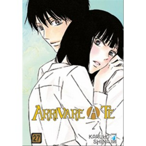 Manga: ARRIVARE A TE # 27 - Star Comics collana UP #161