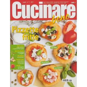 Cucinare Bene - mensile n. 7 Luglio 2017 - Pizzette fritte