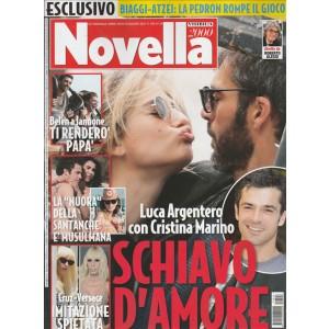 """Novella 2000 - settimanale n. 24 - 15 Giugno 2017 """"Luca Argentero con Cristina Marino"""""""