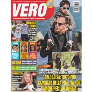"""Vero-settimanale n. 23-15 Giugno 2017""""Carlo Conti -tutto può cambiare nella vita"""