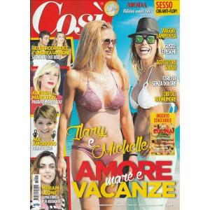 """Cosi' -settimanale n. 12 -8 Giugno 2017""""Ilary e Michelle: amore, mare e vacanze"""""""