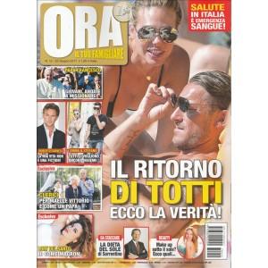 """ORA (il tuo Famigliare)-settimanale n. 12 - 22 Giugno 2017 """"il ritorno di Totti"""""""