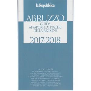 Guida ai sapori e ai piaceri della regione Abruzzo 2017/2018 by la Repubblica