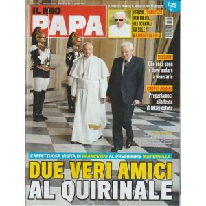 """Il Mio Papa - settimanale n. 25 - 14 Giugno 2017 """"Due veri amici al Quirinale"""""""