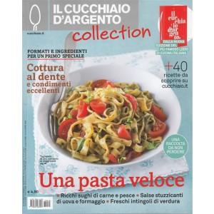 il Cucchiaio d'Argento Collection - bimestrale n. 18 Giugno2017-Una Pasta Veloce