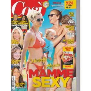 Così - settimanale n. 13 - 22 giugno 2017 - Michelle & Alessia: mamme sexy