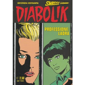 "Diabolik Swiisss (II° Ristampa) - mensile n. 277 ""Professione: ladra"""