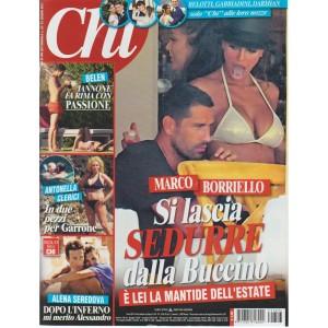 CHI - settimanale n. 27 - 21 Giugno 2017 - Marco Borriello sedotto dalla Buccino