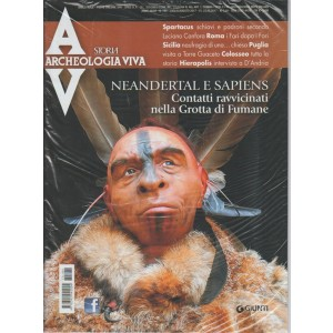 Archeologia Viva - bimestrale n. 184 Luglio 2017 - Neandertal e Sapiens