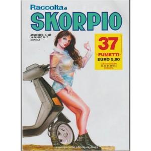 Raccolta di Skorpio - mensile n. 527 Giugno 2017 -Editoriale Aurea